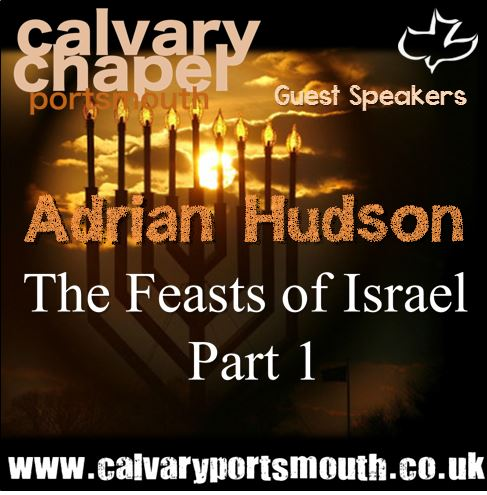 The Feasts of Israel part 1