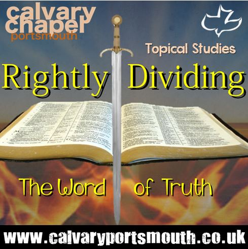 Rightly Dividing the Word of Truth
